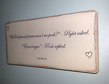Shabby Chic Winnie The Pooh Quote Sign. Wedding Gift Plaque.100% Solid Wood. #10