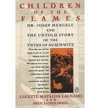"""VERY GOOD"" Lagnado, Lucette Matalon, Children of the Flames: An Untold Story of"