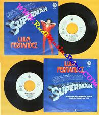 LP 45 7''LUISA FERNANDEZ Sei il piu'forte superman Back PROMO no cd mc dvd vhs