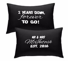 Personalised pillowcase set 2 years down forever to go 2nd anniversary cotton