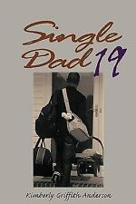 Single Dad by Kimberly Griffith Anderson (2009, Paperback)