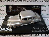 OPE134R 1/43 IXO designer serie OPEL collection : KAPITAN 51/53 Chuck JORDAN