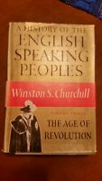 The Age of Revolution, Vol. 3 History of English Speaking People Churchill 1957