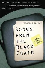 American Lives: Songs from the Black Chair : A Memoir of Mental Interiors by...