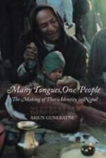 Many Tongues, One People : The Making of Tharu Identity in Nepal by Arjun...
