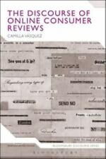 Discourse of Online Consumer Reviews: By Vasquez, Camilla Hyland, Ken
