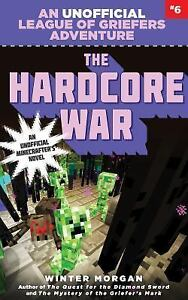 The Hardcore War: Book Six by Winter Morgan (2015, Softcover)