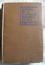 Letters of a Self-Made Diplomat to His President by Will Rogers. 1926