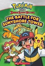 Pokemon Johto Chapter Book #2: The Battle for Sunnyshore Tower-ExLibrary