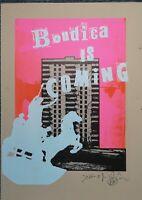 Jamie Reid vs Jimmy Cauty Artist Proof L-13, 13/35 Estate edit,Boudica is Coming