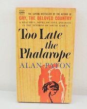 Too Late Phalarope By Alan Paton (1961) Paperback