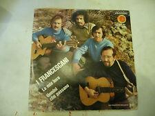 "I FRANCESCANI""LA MIA LUCE- disco 45 giri ORANGE 1971-PROGRESSIVO ITALY Religioso"