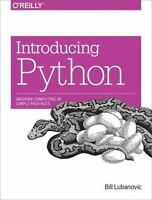 Introducing Python: Modern Computing in Simple Packages by Bill Lubanovic.