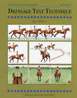 NEW Dressage Test Technique (Threshold Picture Guides) by JUDY HARVEY