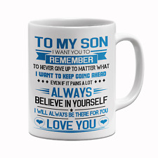Coffee Mug For Son From Mom Dad Parent - To My Son Cup Never Give Up Love You 10
