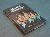 Teach Ye Diligently by Boyd K. Packer (1979, Hardcover) signed