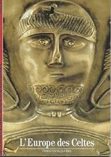 DECOUVERTES GALLIMARD N° 158 / L'EUROPE DES CELTES - C. ELUERE - HISTOIRE