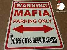 WARNING, MAFIA PARKING / metal sign