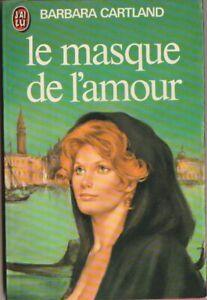 Barbara cartland - Le masque de l'amour