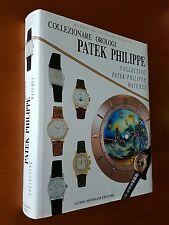 COLLEZIONARE OROLOGI PATEK PHILIPPE  - Madeleine e Osvaldo Patrizzi  - 2000