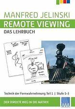 Remote Viewing - das Lehrbuch 1: Technik des Hellsehens.... | Buch | Zustand gut