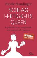 Schlagfertigkeitsqueen von Nicole Staudinger (2016, Taschenbuch), UNGELESEN