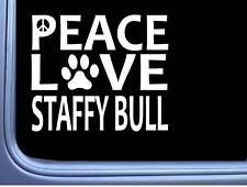 "Staffy Bull Peace Love L592 Dog staffordshire bull terrier Sticker 6"" decal"