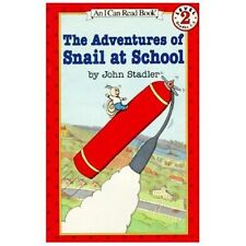 I Can Read Book 2 Ser.: The Adventures of Snail at School by John Stadler...