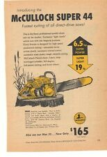 1957 McCulloch Supper 44 Chain Saw Advertisement