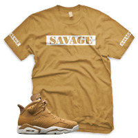 WHEAT SAVAGE T Shirt for Jordan Golden Harvest 6 OG Wheat Elemental Gold 1 13