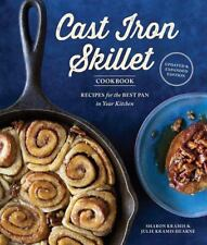 The Cast Iron Skillet Cookbook, 2nd Edition : Recipes for the Best Pan in Your K
