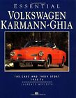 Essential Volkswagen Karmann-Ghia: The Cars a... by Meredith, Laurence Paperback