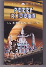LA FORTERESSE DE TITAN  Scheer & Darlton Perry Rhodan
