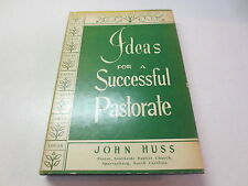 Ideas For a Successful Pastorate by John Huss vintage 1953  Zondervan hardcover