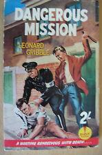 1958 FIRST DIGIT PAPERBACK DANGEROUS MISSION LEONARD GRIBBLE VERY GOOD V SCARCE
