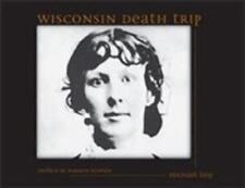Wisconsin Death Trip by Michael Lesy (2000, Paperback)