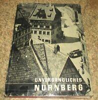 Eugen Kusch - Unvergängliches Nürnberg / Bildband 1958 - Gewaltiger Bildband