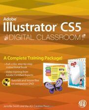 Illustrator CS5 Digital Classroom, (Book and Video