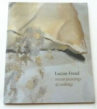 Lucian Freud - Recent paintings and etchings   2004 ART EXHIBITION CATALOGUE