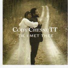 (EA707) Cody Chesnutt, 'Til I Met Thee - 2013 DJ CD