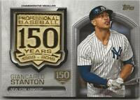 2019 Topps Update GIANCARLO STANTON 150th Anniversary Medallion #d/150 Yankees