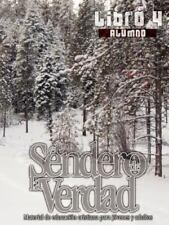 El Sendero de la Verdad, Libro 4 (Alumno) (Spanish Edition)