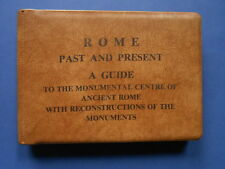 ## 1962 ROME PAST AND PRESENT - A GUIDE TO MONUMENTAL CENTRE OF ANCIENT ROME
