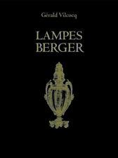 LAMPES BERGER (Gérald Vilcocq) EDITION DE LUXE