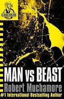 Man Vs Beast (CHERUB), Robert Muchamore, New