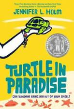 Turtle in Paradise - Paperback By Holm, Jennifer L. - GOOD
