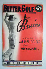 Better Gold with Brains by Alex Pendleton 1941, illustrated