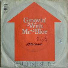 """7"""" 1970 RAREST ! HUMBUG : Groovin´ With Mr. Bloe /VG+"""