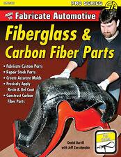 How to Fabricate Automotive Fiberglass & Carbon Fiber Parts Book~Corvette repair