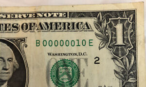 2013 $1 LOW ONE DIGIT SERIAL NUMBER ** 00000010*** US DOLLAR BILL ** 00000010